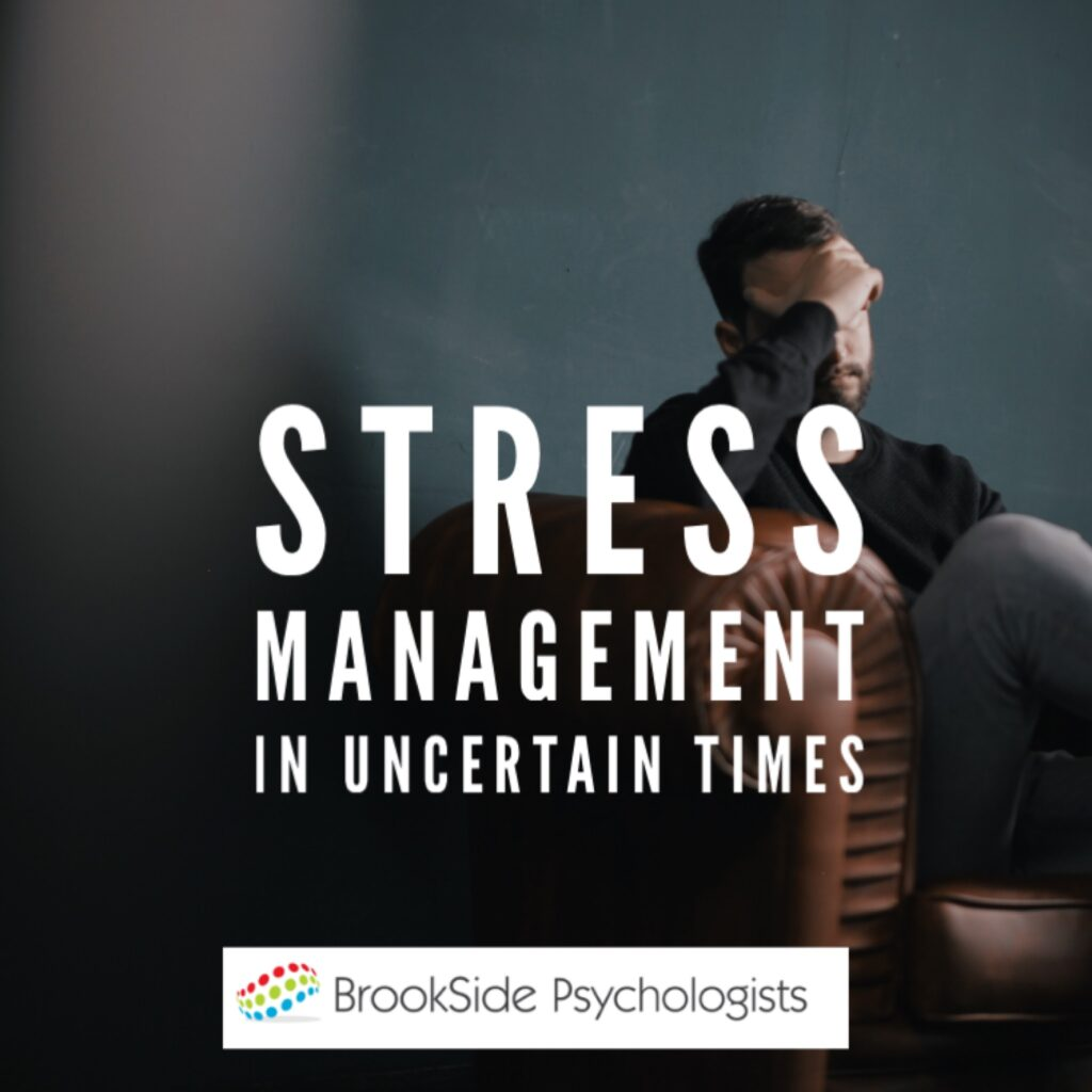 Stress Management in Uncertain Times